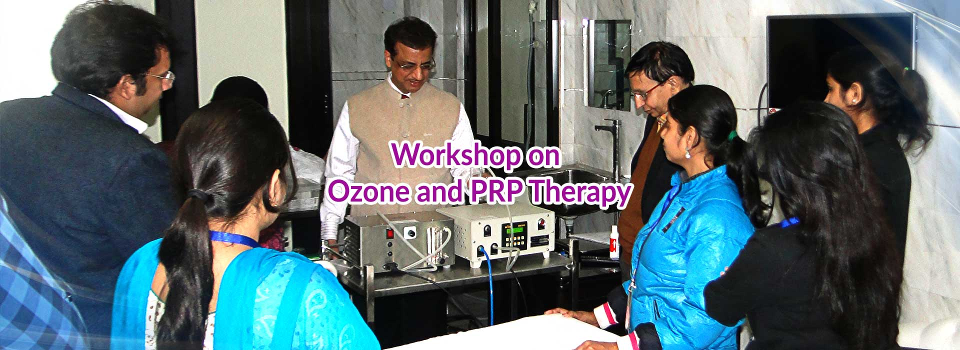 Workshop on Ozone and PRP Therapy
